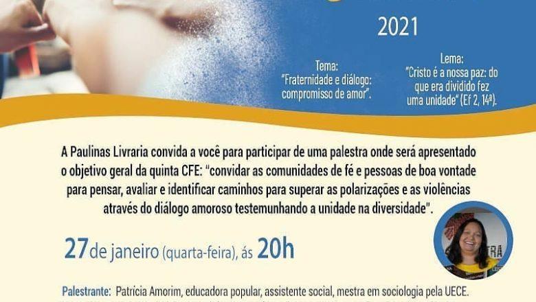 PALESTRA – CAMPANHA DA FRATERNIDADE ECUMÊNICA 2021