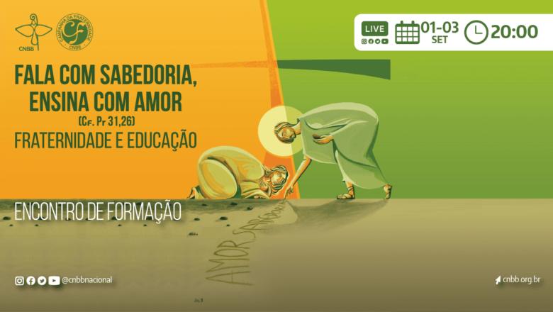SEMINÁRIO NACIONAL DA CAMPANHA DA FRATERNIDADE 2022 SERÁ REALIZADO DE 1º A 3 DE SETEMBRO DE FORMA ABERTA